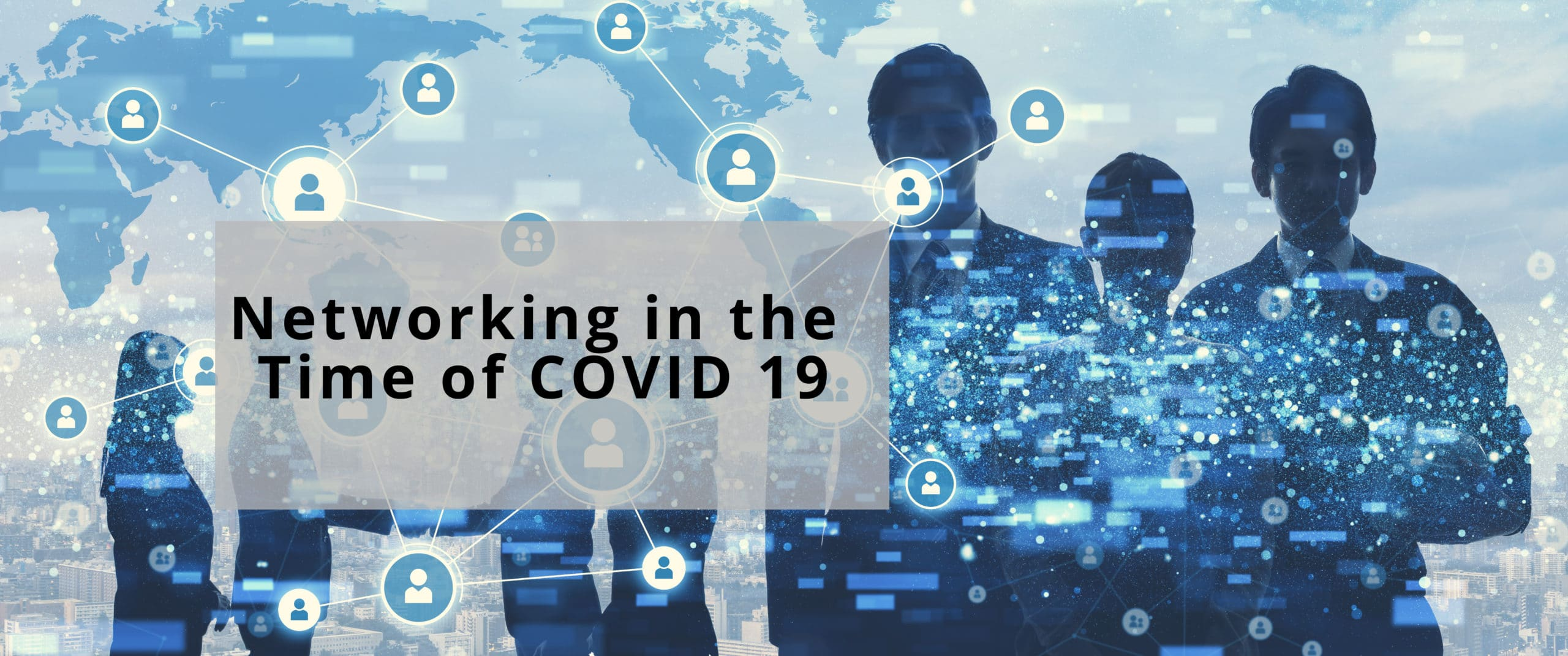 Networking for Start-ups in the Age of Coronavirus